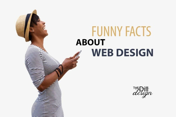 Funny Facts About Web Design 2016