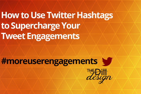 How to Use Twitter Hashtags to Supercharge Your Tweet Engagements #moreuserengagements