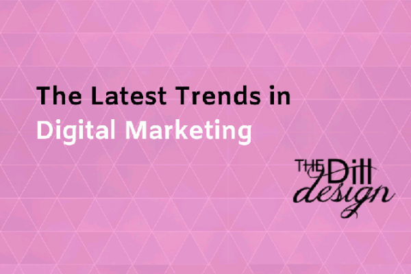 Latest Trends in Digital Marketing