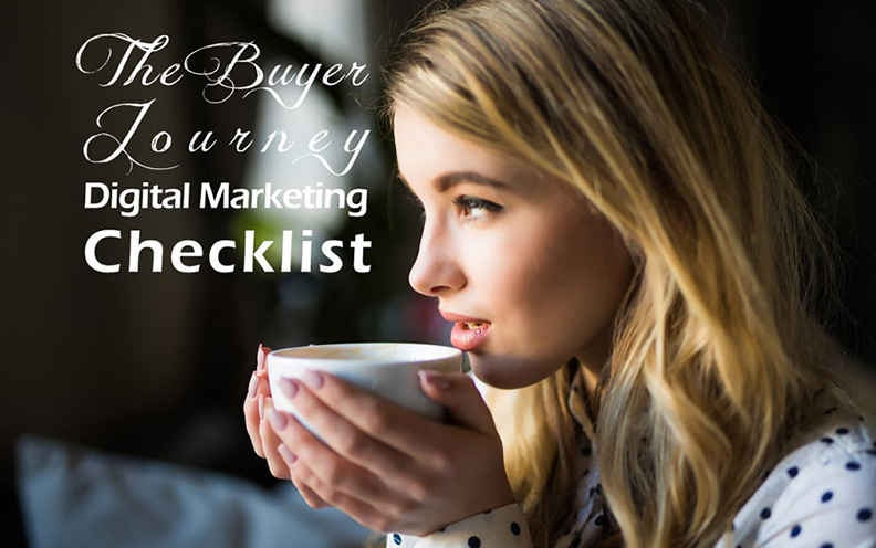 The Buyer Journey Digital Marketing Checklist